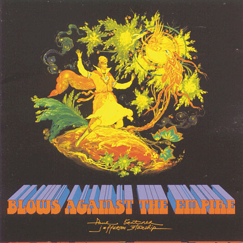 Play & Download Blows Against The Empire by Paul Kantner   Napster