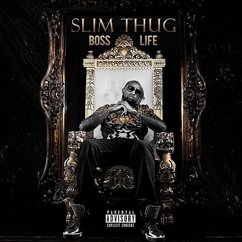 Boss Life by Slim Thug