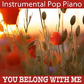 Play & Download Instrumental Pop Piano: You Belong with Me by The O'Neill Brothers Group | Napster