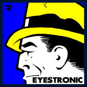 Play & Download Eyestronic 2 by Various Artists | Napster