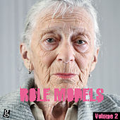 Role Models, Vol. 2 - Techno Music for Experienced People by Various Artists