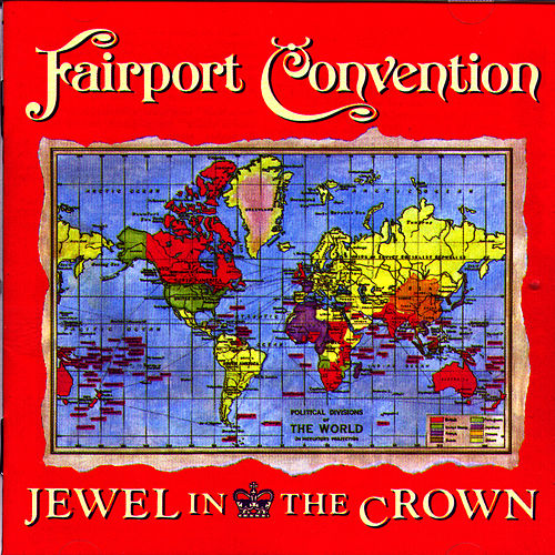 Jewel In The Crown by Fairport Convention