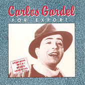 Play & Download For Export by Carlos Gardel | Napster