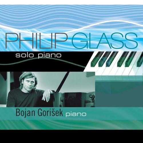 Play & Download Philip Glass - Solo Piano by Bojan Gorišek | Napster