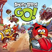 Angry Birds Go! Soundtrack by Pepe Deluxé