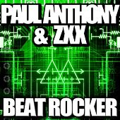 Play & Download Beat Rocker by Paul Anthony | Napster