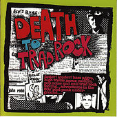Play & Download Death to Trad Rock by Various Artists | Napster