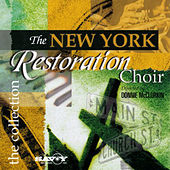Play & Download The Collection by New York Restoration Choir | Napster