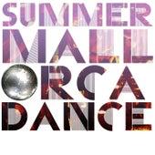 Summer Mallorca Dance by Various Artists