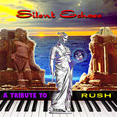Silent Echoes: A Tribute to Rush by Various Artists