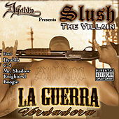 Play & Download La Guerra Verdadera by Slush The Villain | Napster