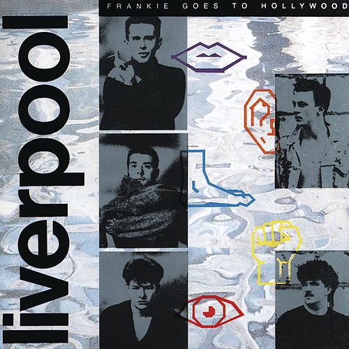 Liverpool by Frankie Goes to Hollywood