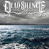 Play & Download The Guiding Light by DEAD SILENCE HIDES MY CRIES | Napster