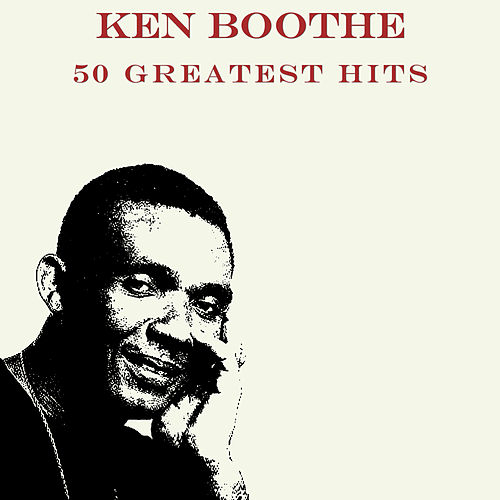 50 Greatest Hits Ken Boothe by Ken Boothe