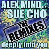 Deeply Into You Remixes by Alex Mind