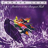 Play & Download Shadows In The Banquet Hall by Carbon Leaf | Napster