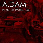 Be Mine At Christmas Time by Adam (Afghani)