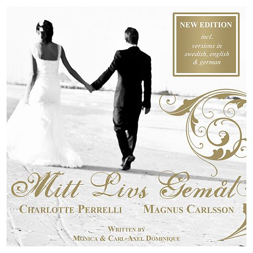 Play & Download Mitt Livs Gemål by Charlotte Perrelli | Napster