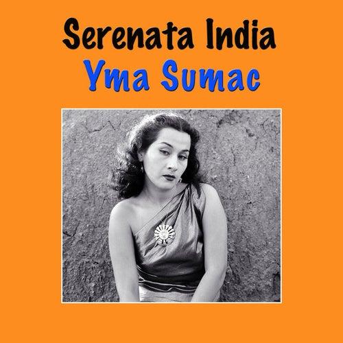Serenata India by Yma Sumac