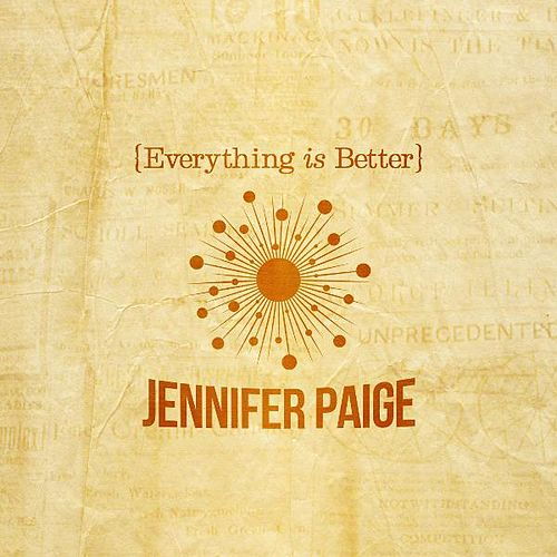 Play & Download Everything Is Better by Jennifer Paige | Napster