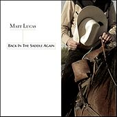 Back In The Saddle Again by Matt Lucas