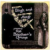 Play & Download The Brother's Grime by Eligh | Napster