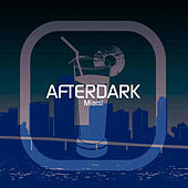 Afterdark Miami (Disc One) by Sheldon Prince