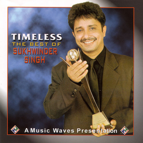 Timeless by Sukhwinder Singh