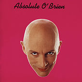 Absolute O'Brien by Richard O'Brien