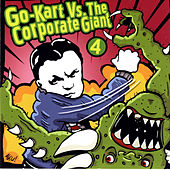 Play & Download Go-Kart Vs. The Corporate Giant by Various Artists | Napster