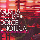 Geisha House & Dolce Enotoeca Present : Sound In Color von Various Artists