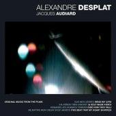 Alexandre Desplat - Jacques Audiard by Alexandre Desplat