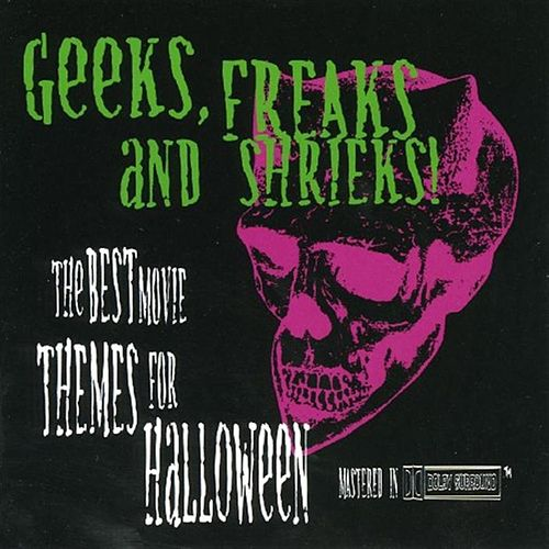 Geeks, Freaks And Shrieks - Halloween Collection by City of Prague Philharmonic