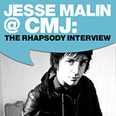 Play & Download Jesse Malin @ CMJ: The Rhapsody Interview by Jesse Malin | Napster