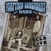 Play & Download Tclb Live by The Captain Legendary Band | Napster