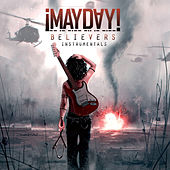 Play & Download Believers (Instrumentals) by ¡Mayday! | Napster