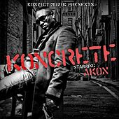 Play & Download Koncrete Vol. 1 by Akon | Napster