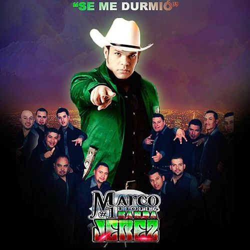Play & Download Se Me Durmio by La Numero 1 Banda Jerez | Napster