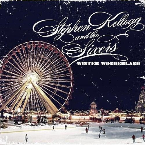 Play & Download Winter Wonderland (feat. Aleysha Rae) by Stephen Kellogg | Napster