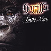 Play & Download Gorilla by Supa Man (Kelvin Mccray) | Napster