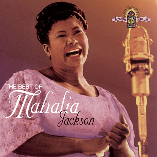 The Best Of Mahalia Jackson by Mahalia Jackson