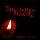 Unchained Melody (50 Christmas Songs) von Various Artists
