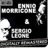 Play & Download Ennio Morricone & Sergio Leone by Ennio Morricone | Napster