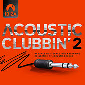 Ibiza - Acoustic Clubbin' Vol. 2 by Various Artists