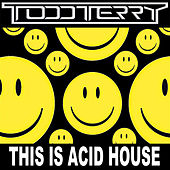 This Is Acid House by Various Artists