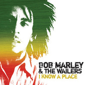 Play & Download I Know A Place - EP by Bob Marley | Napster