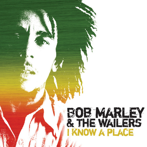 I Know A Place - EP by Bob Marley