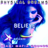 Believe by Physical Dreams