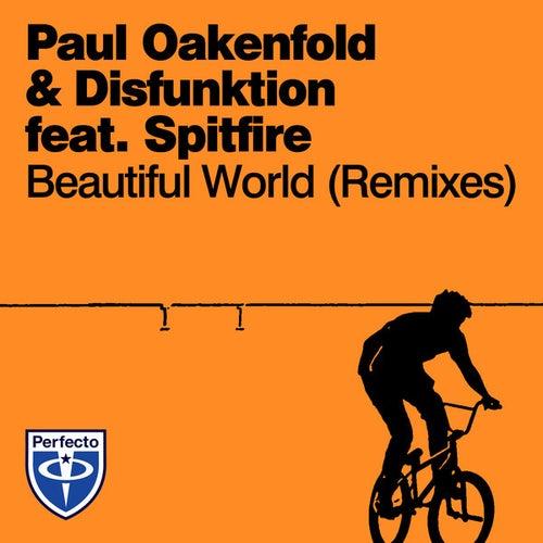 Play & Download Beautiful World (Remixes) by Paul Oakenfold   Napster