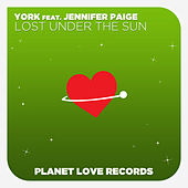 Lost Under The Sun (Remixes) by York